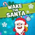 Santa! Wake Up!